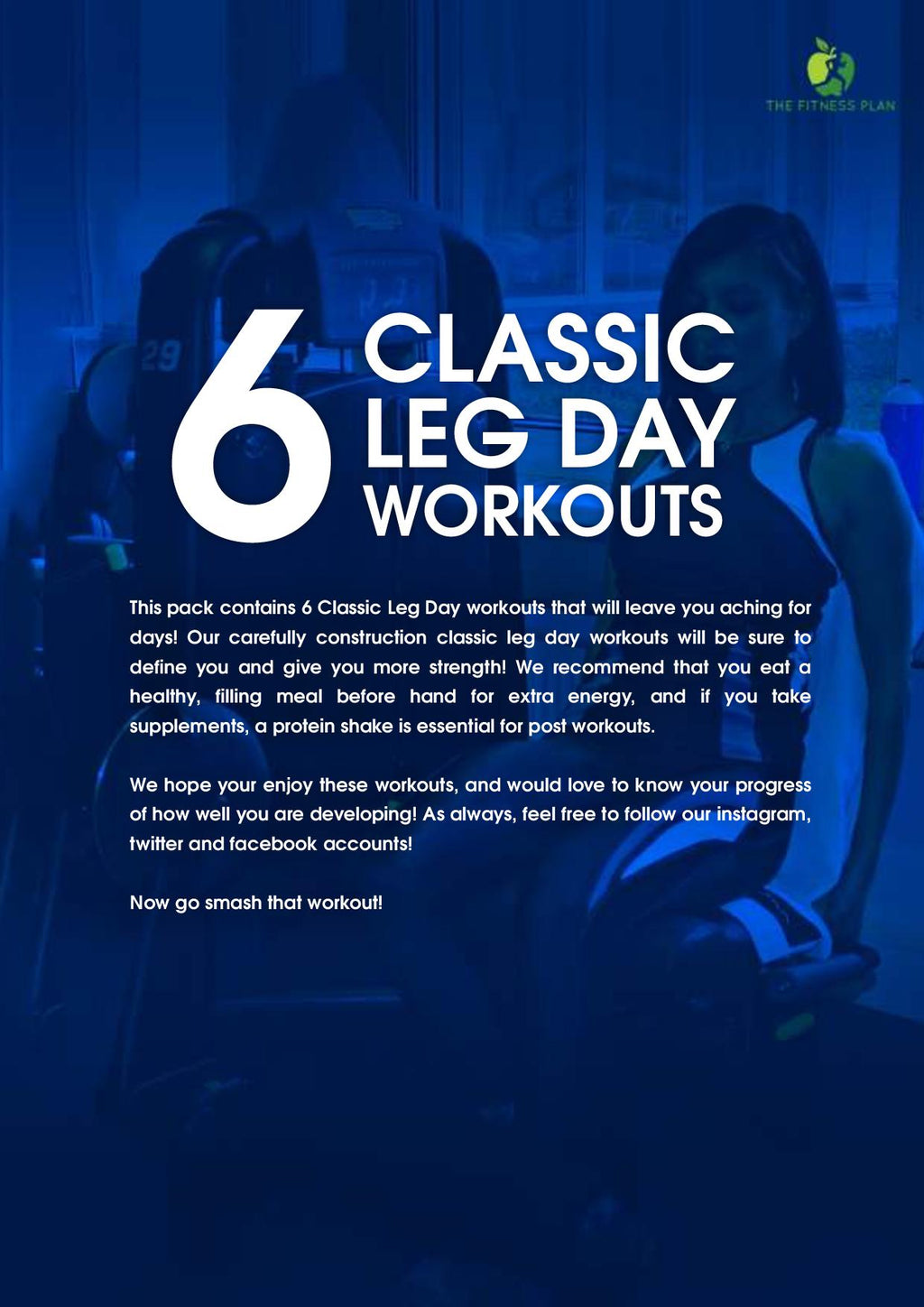 6 Classic Leg Day Workouts