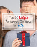 Unique Anniversary Gifts for Him – a DIYer's Top 10 List