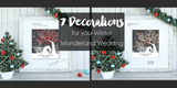 7 Decorations for your Winter Wonderland Wedding