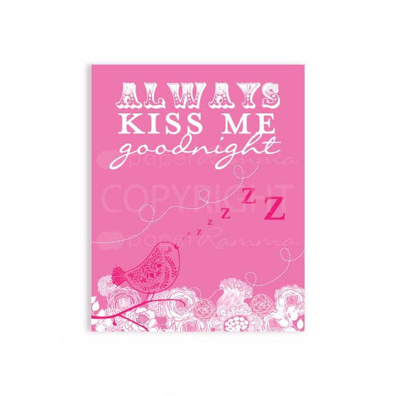 Always Kiss Me Goodnight Nursery & Kids Art Print