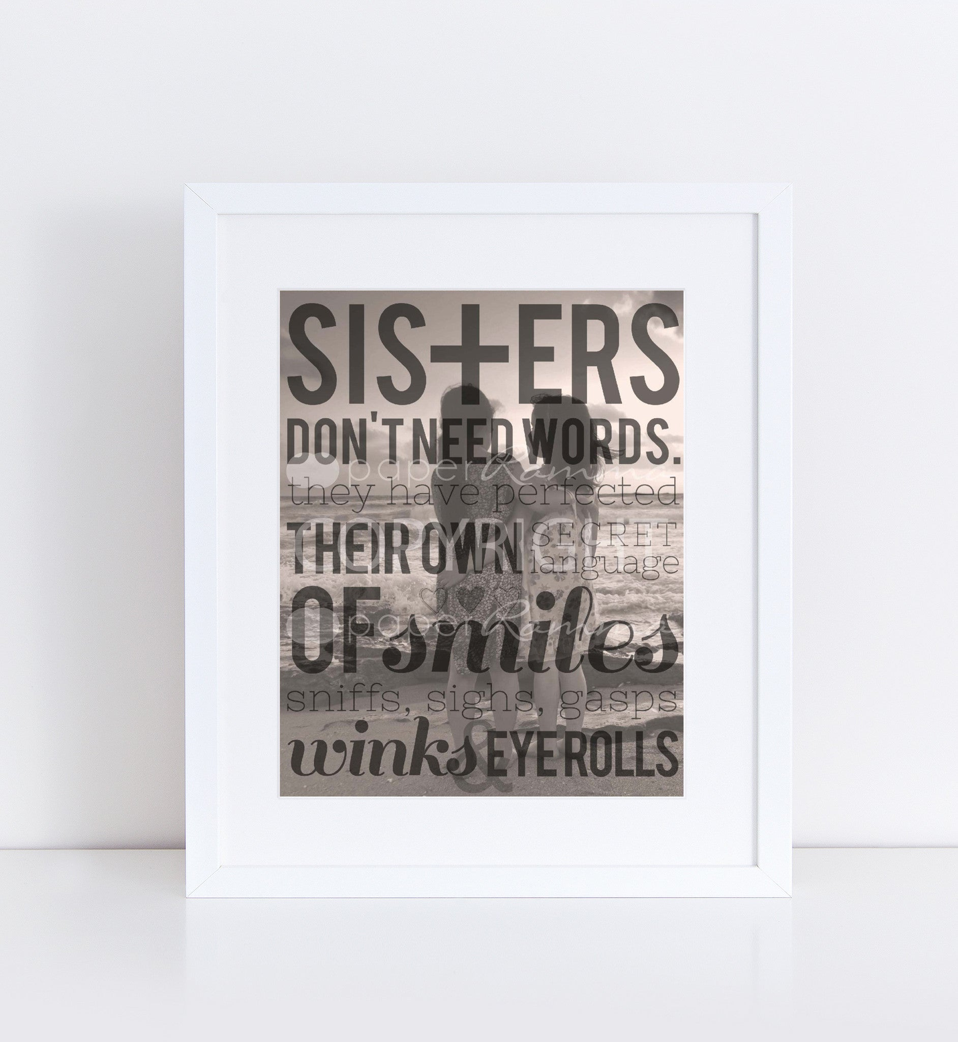 Sister's Don't Need Words, Beach Photo</br> <small> <i/>Photo Quote Print</i> </br> <small>available in 8x10 - 18x24