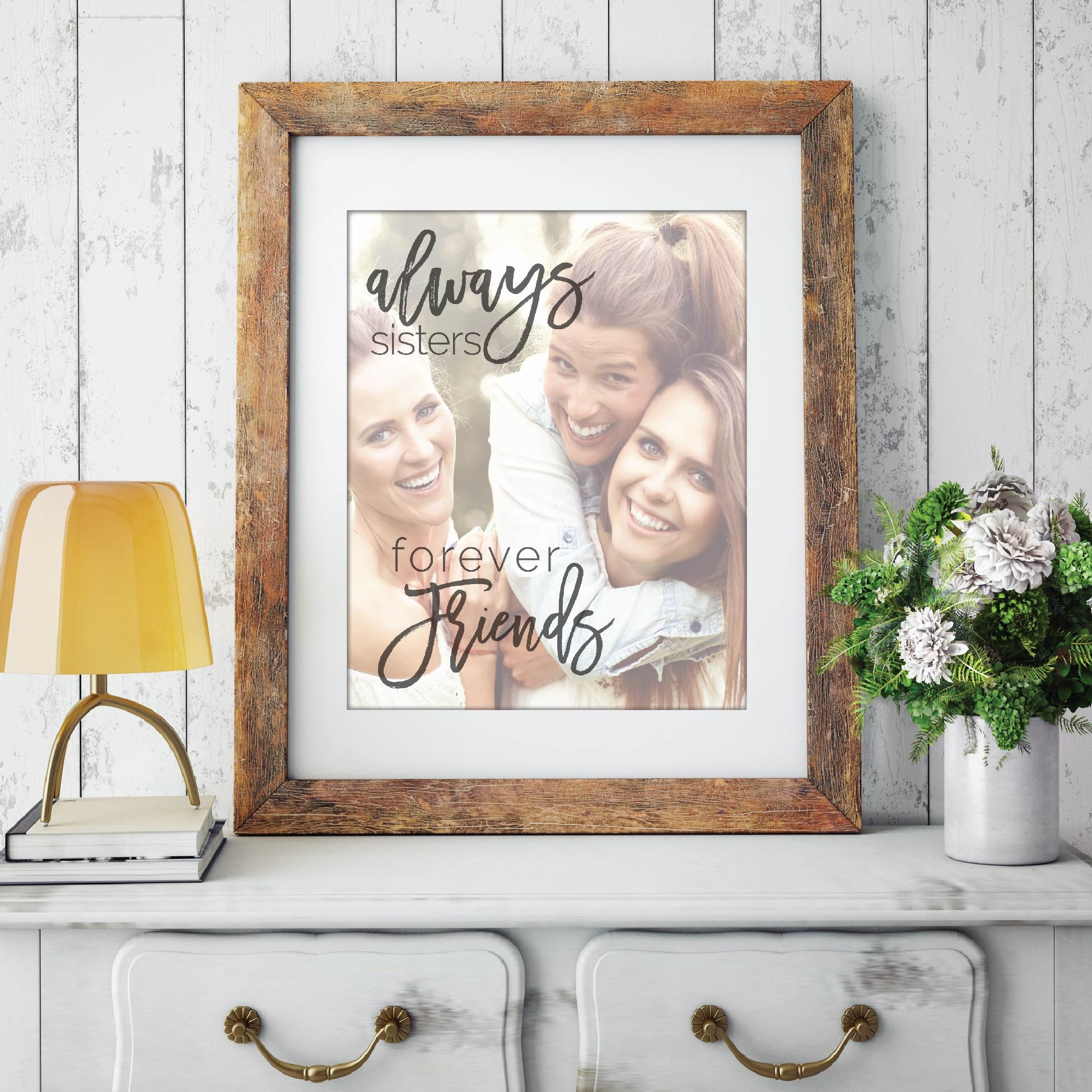 Always Sisters, Forever Friends Photo Quote