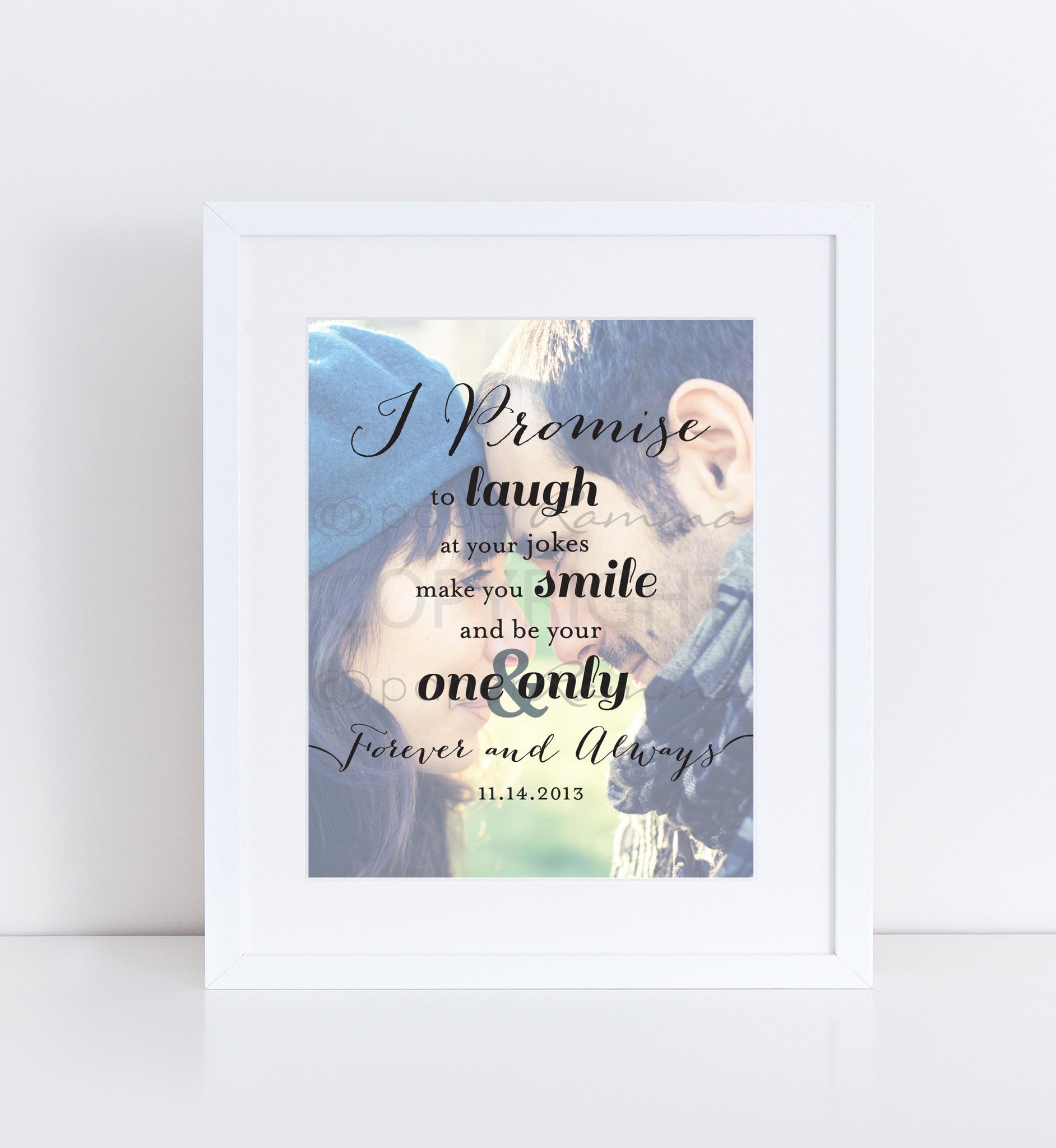 My One & Only</br> <small> <i/>Photo Quote Print</i> </br> <small>available in 8x10 - 18x24