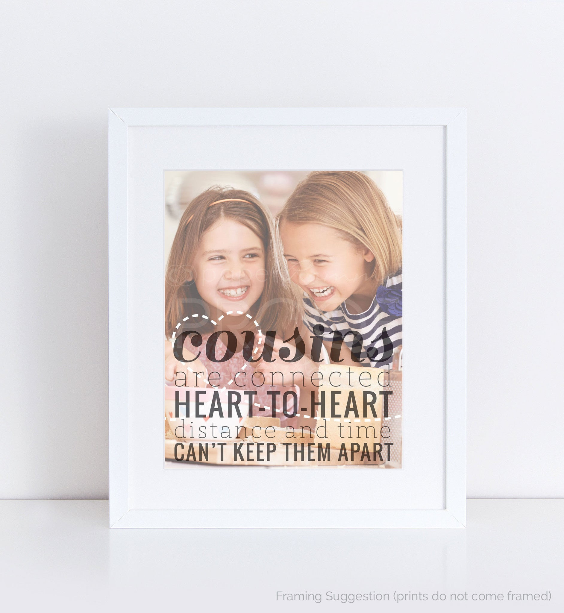Cousins Are Connected Heart to Heart</br> <small> <i/>Photo Quote Print</i> </br> <small>available in 8x10 - 18x24