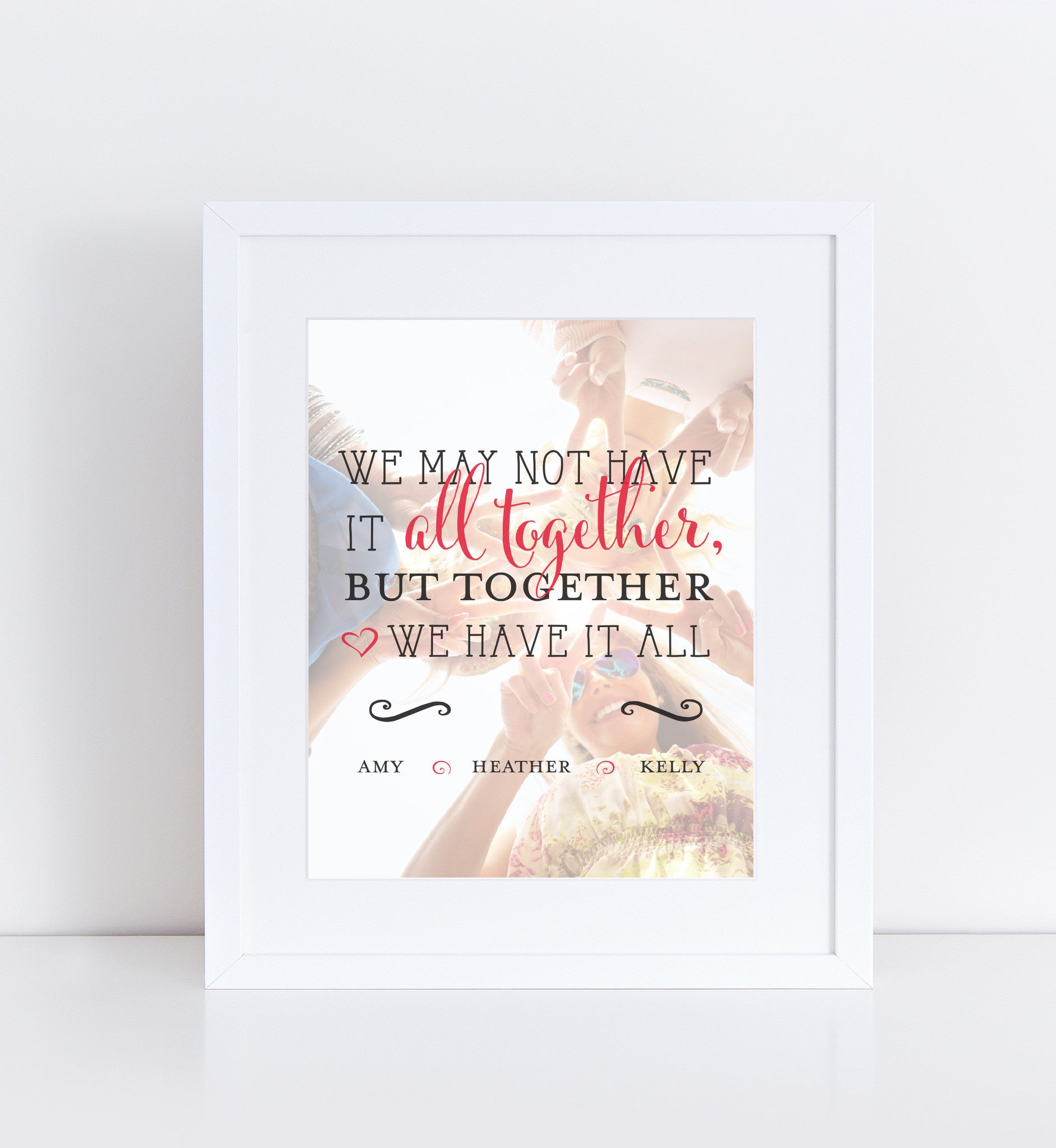 Together We Have It All Personalized Photo Quote
