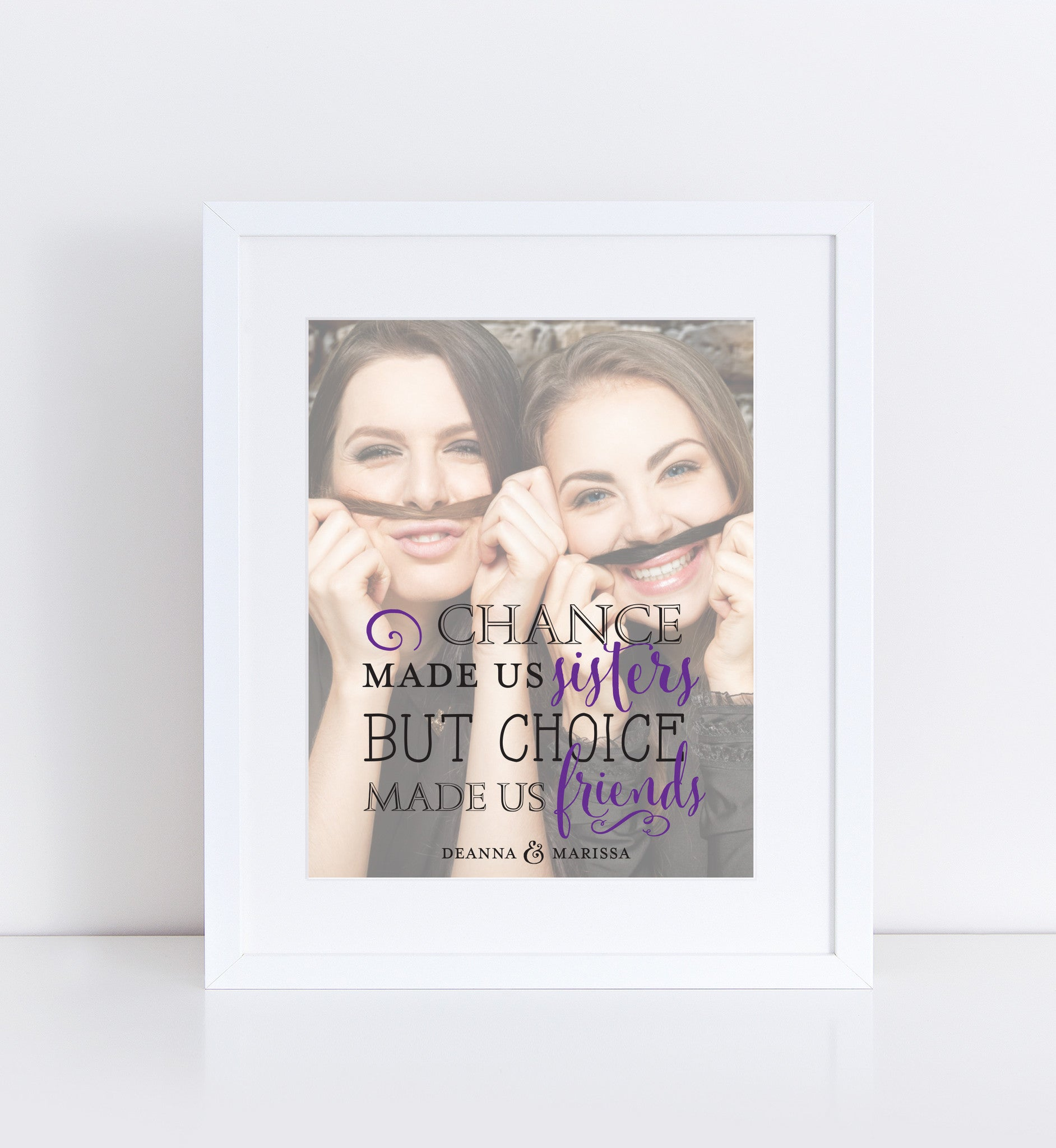 Chances Made Us Sisters Personalized Photo Quote
