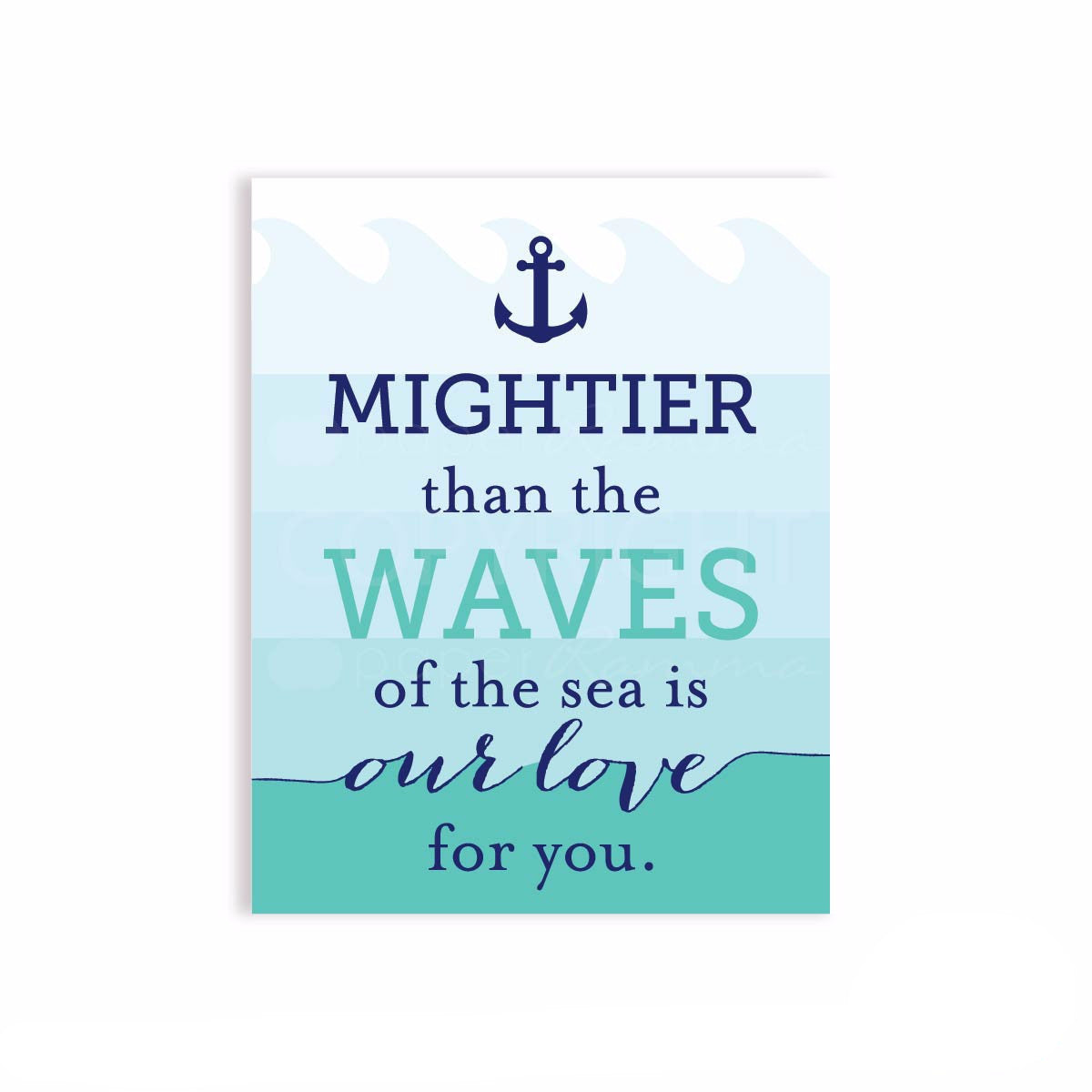 LOVE...Mightier than the waves Quote Art