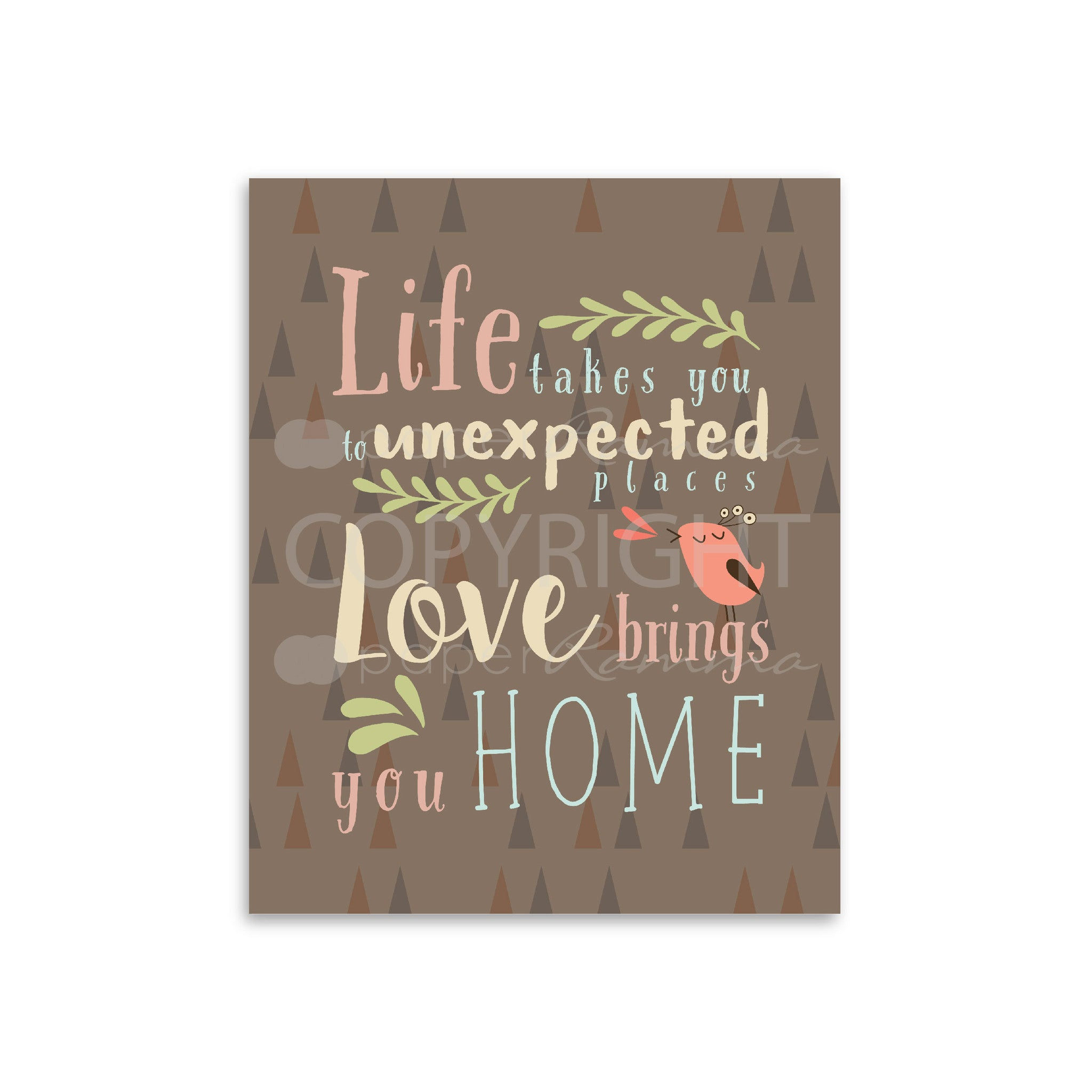 Love Brings You Home Print