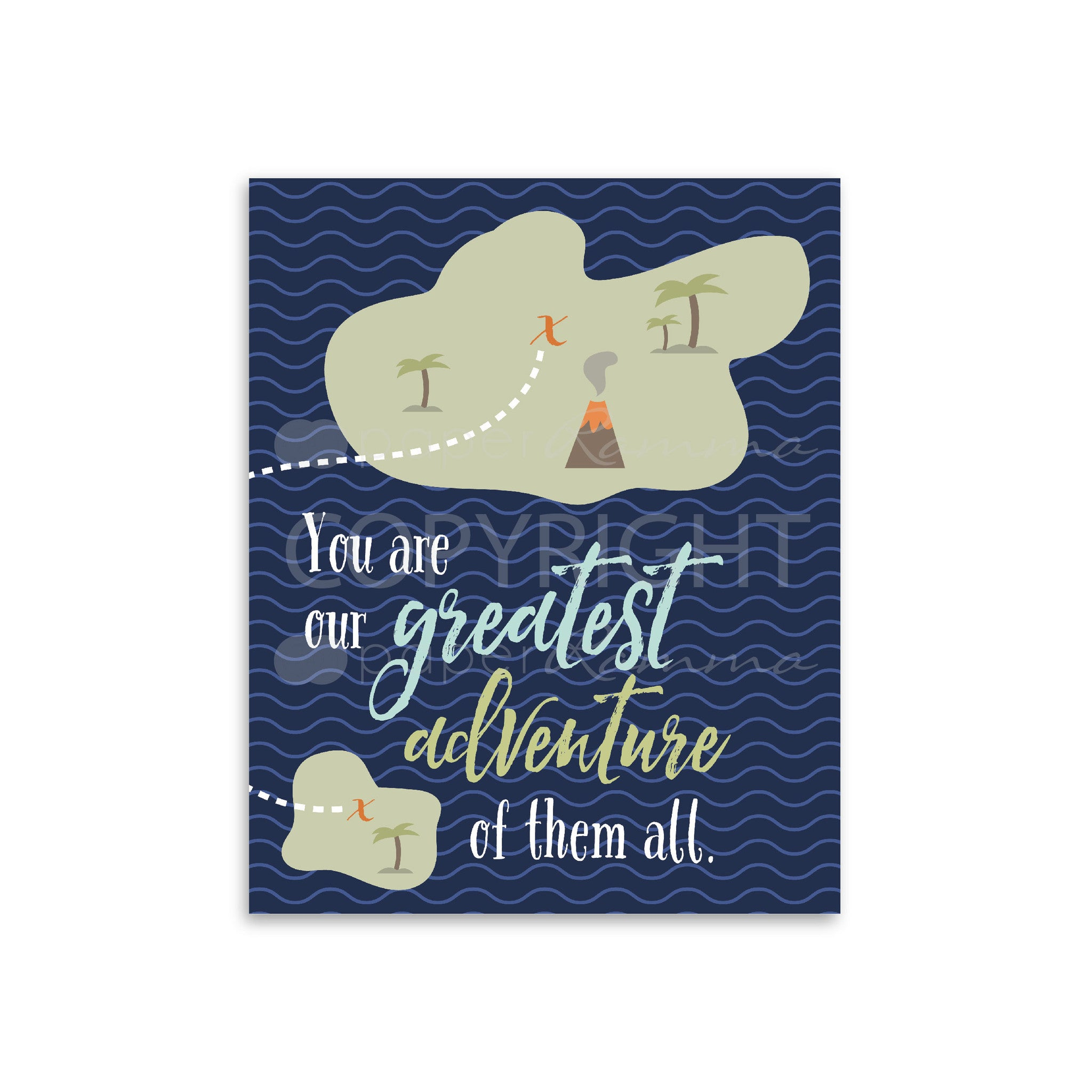Our Greatest Adventure Nursery & kids Art Print