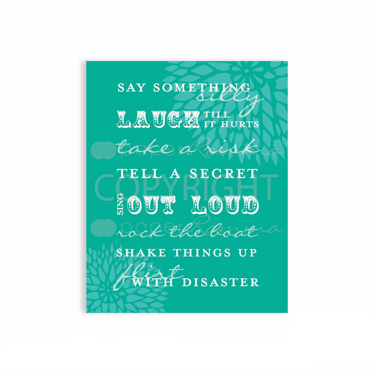 Inspirational Art Quote</br> <small> <i>  Art Print </i> </br> <small> Available in sizes 5x7 - 20x30