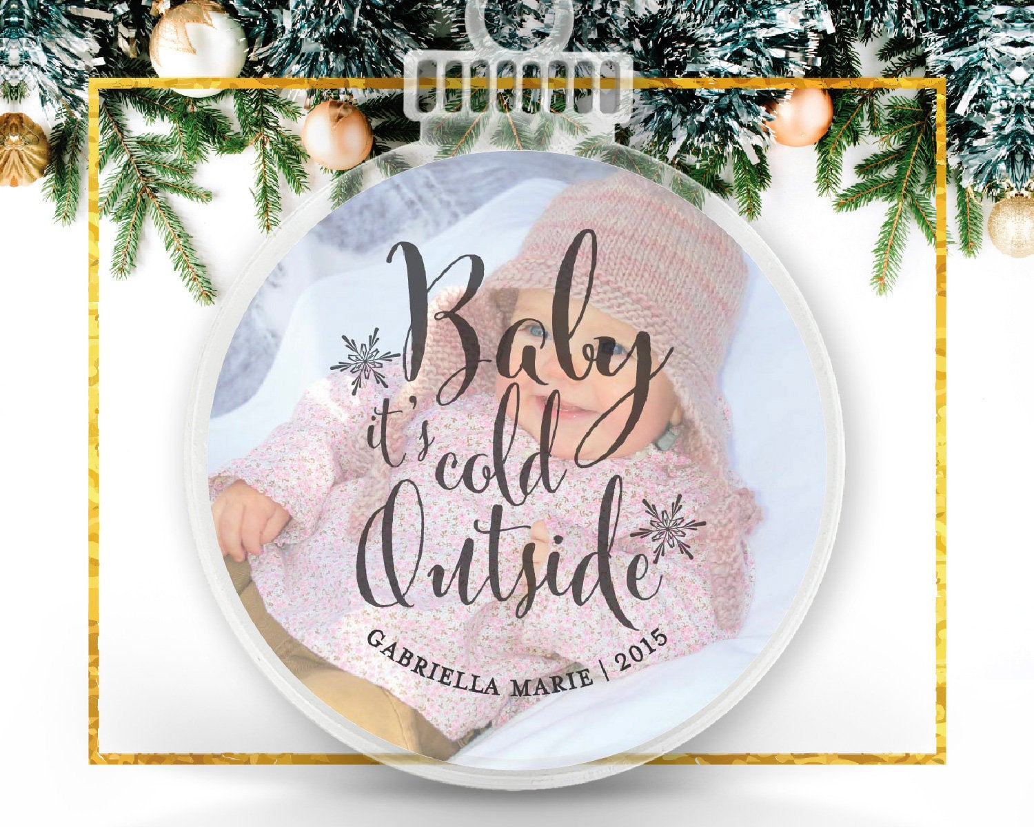 Baby It's Cold Outside Personalized Photo Ornament