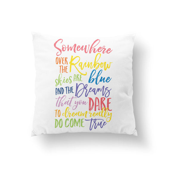 Somewhere Over The Rainbow Pillow