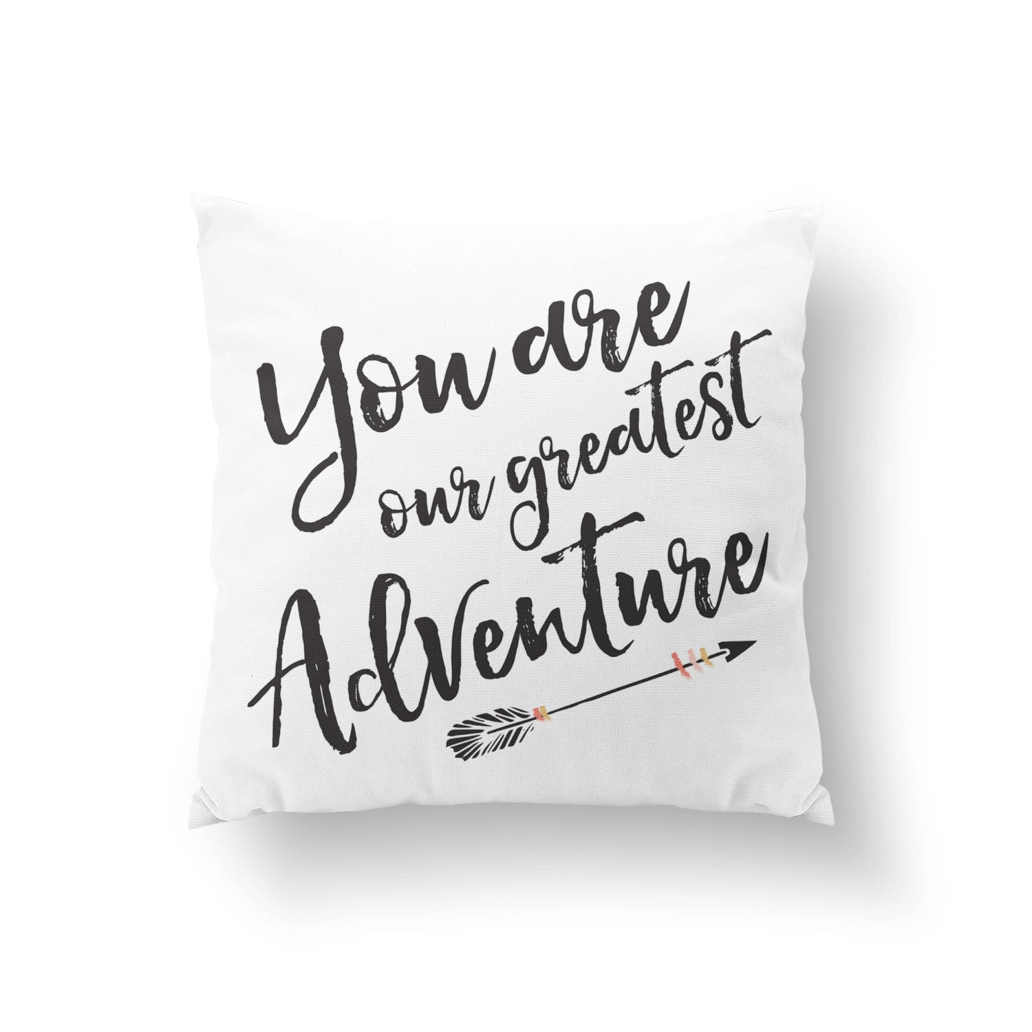 You Are Our Greatest Adventure Pillow