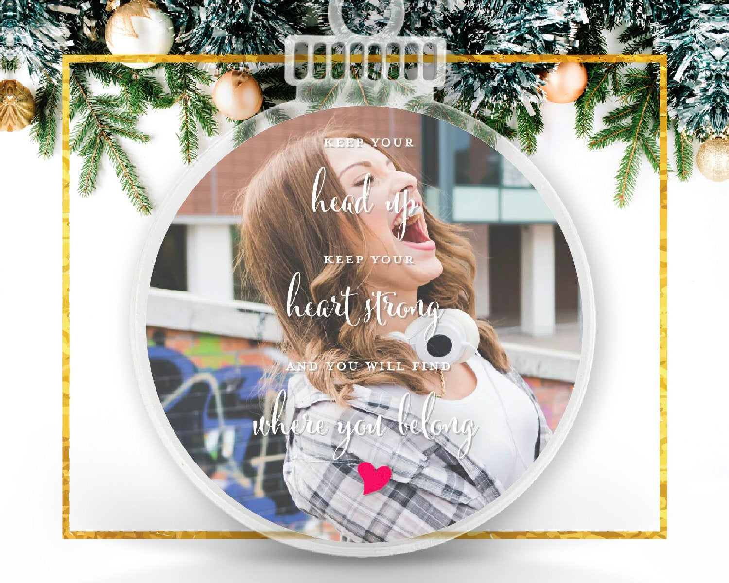 Keep Your Head Up Personalized Photo Ornament