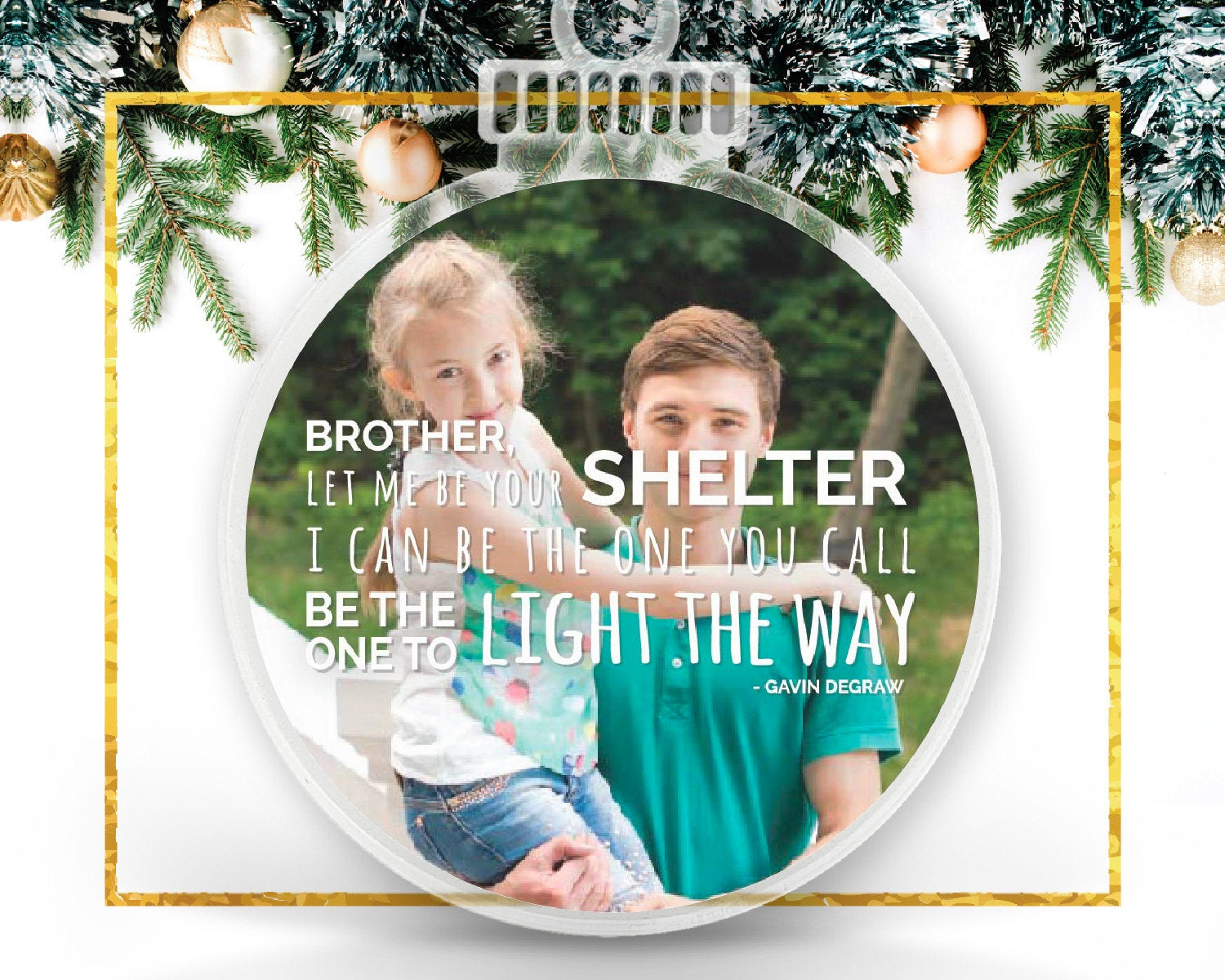 Gavin DeGraw Brother Personalized Photo Ornament