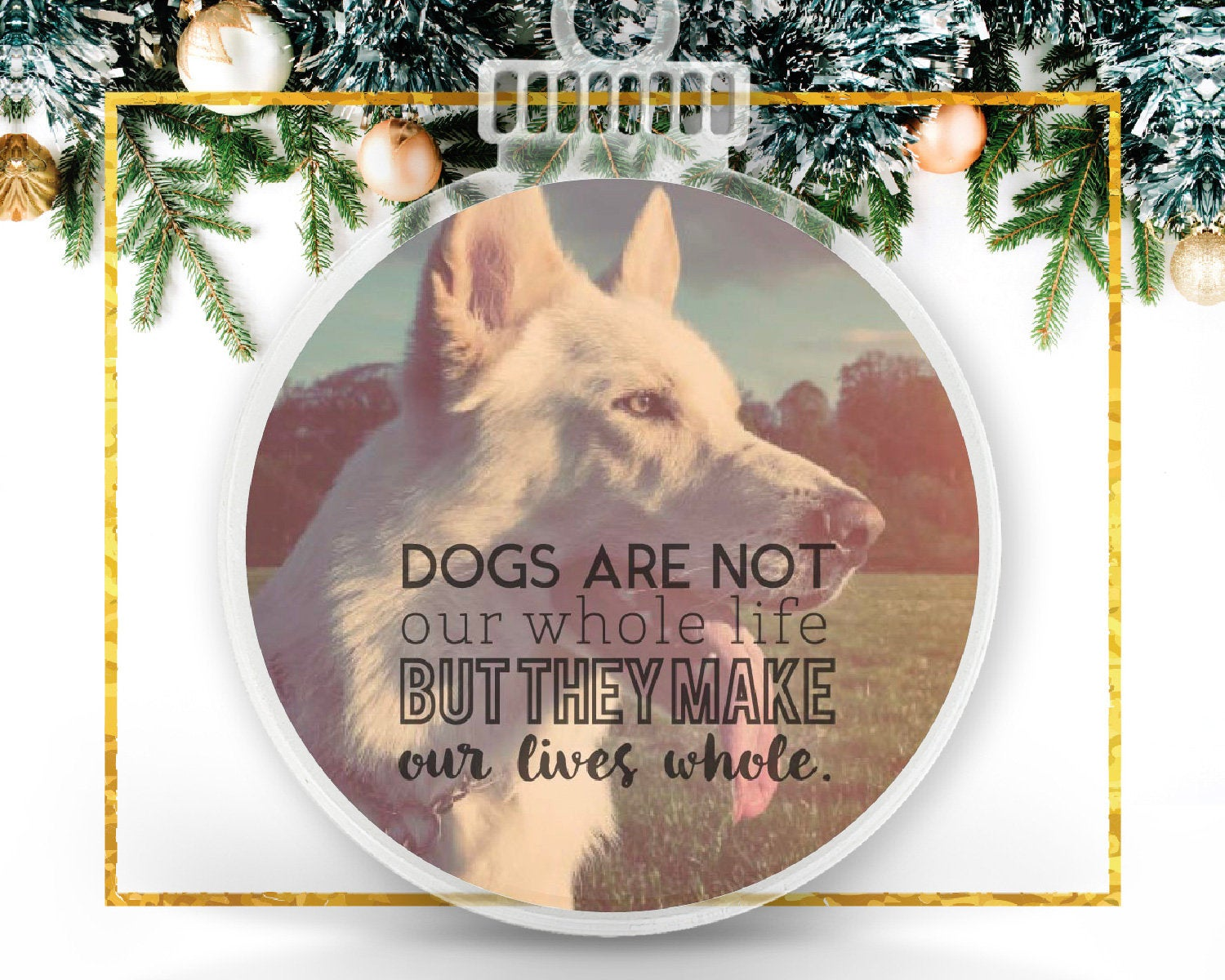 Dogs Make Our Lives Whole Personalized Photo Ornament