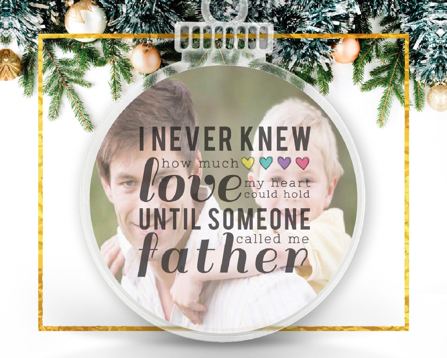 Until Someone Called Me Dad Personalized Photo Ornament