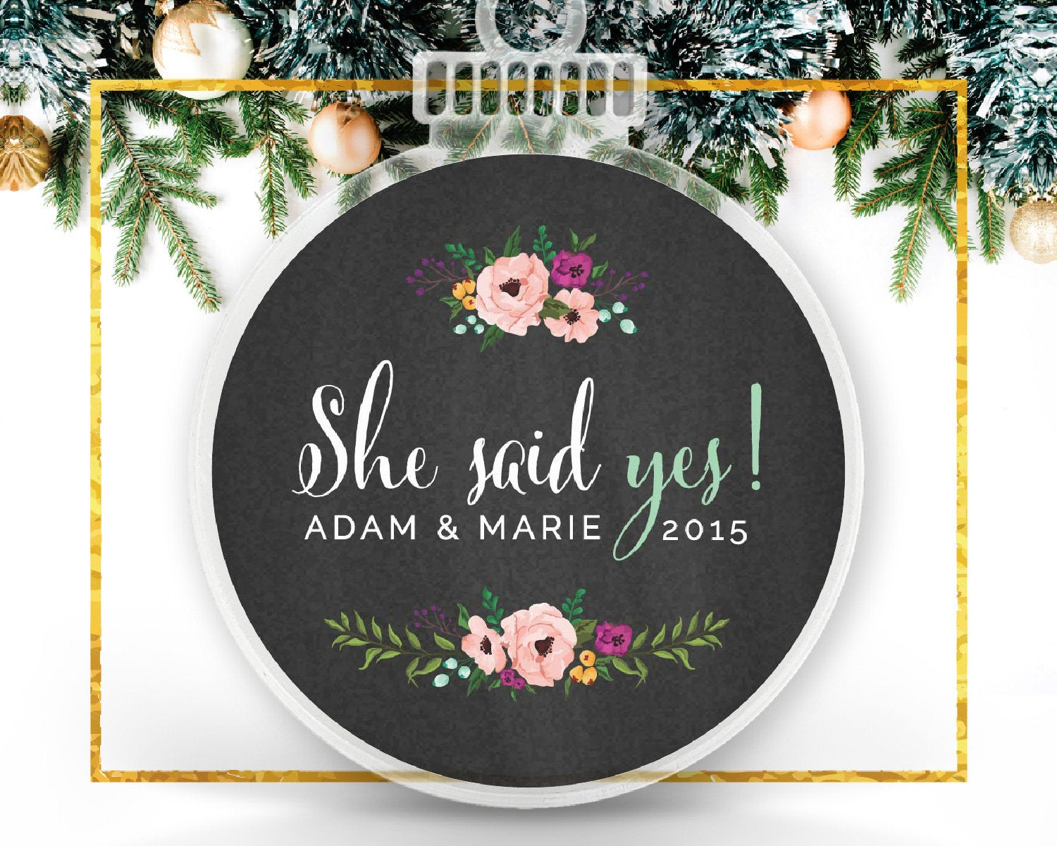She Said Yes, Personalized Engagement Ornament