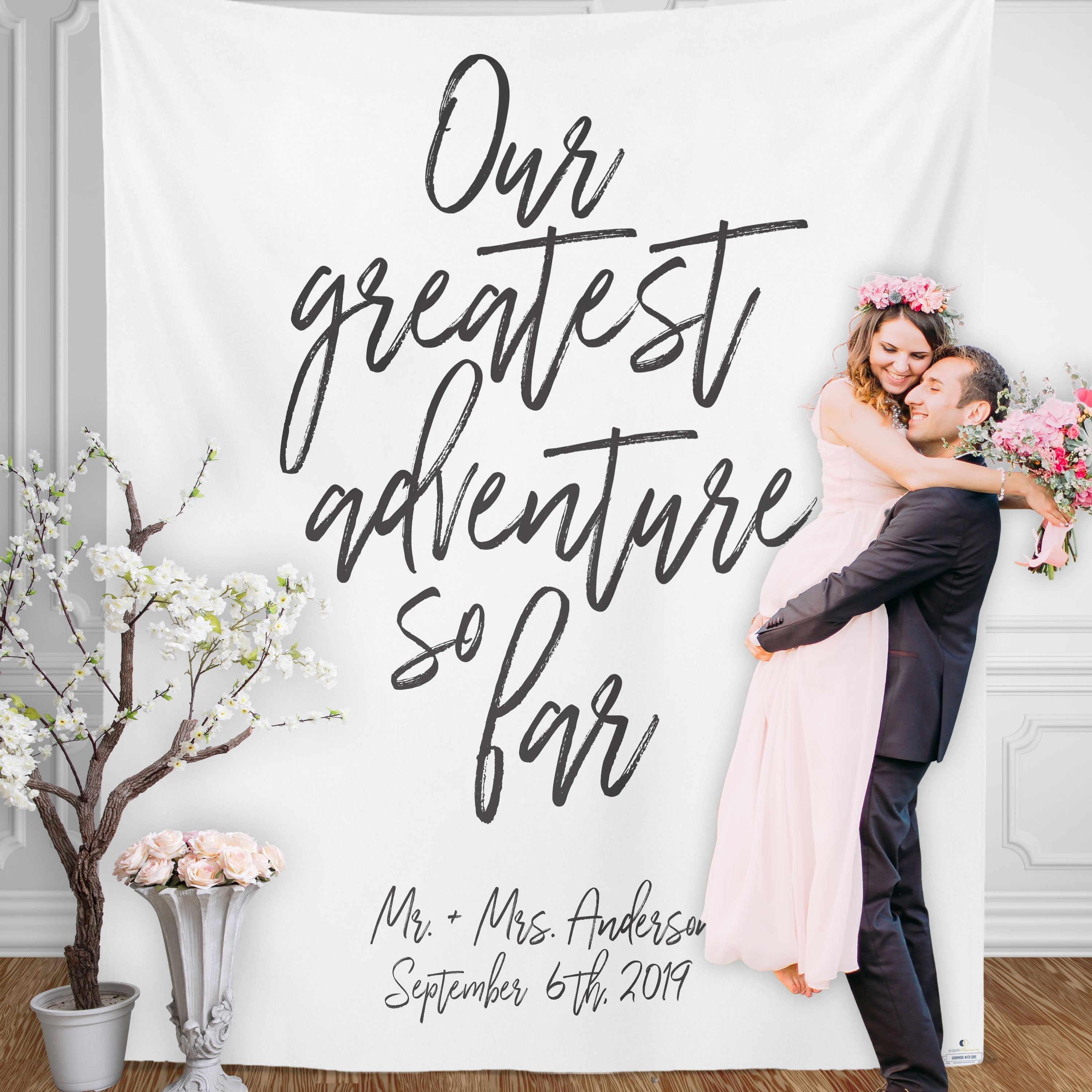Our Greatest Adventure So Far Wedding Backdrop