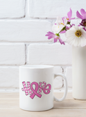 Hope OCTOBER Breast Cancer Awareness Mugs