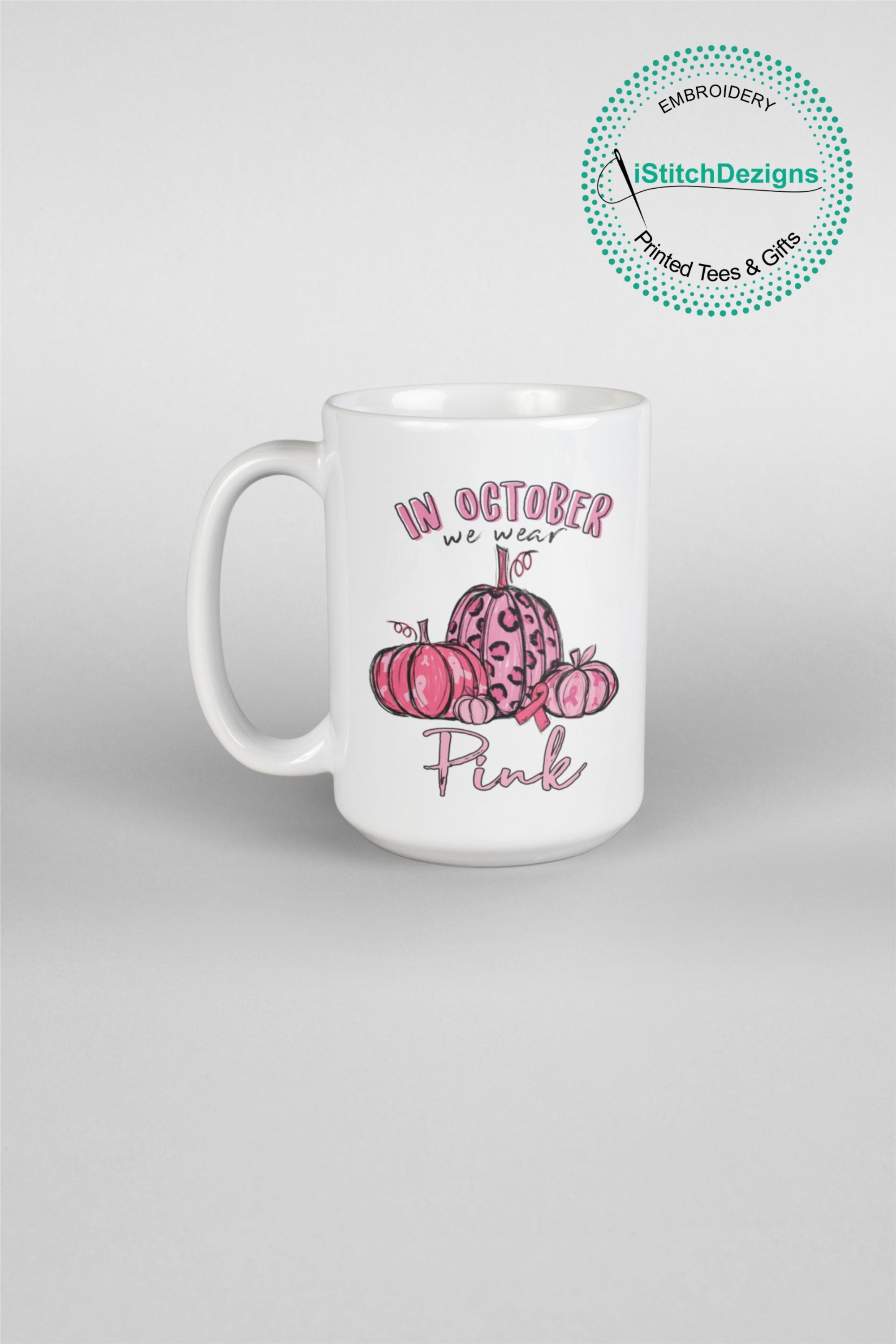 In OCTOBER We Wear Pink Breast Cancer Awareness Mugs