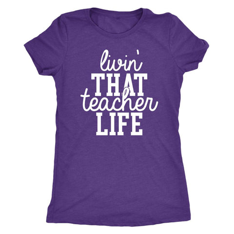 Livin That Teach Life T-Shirt-T-shirt-iStitchDezigns (3829463384158)