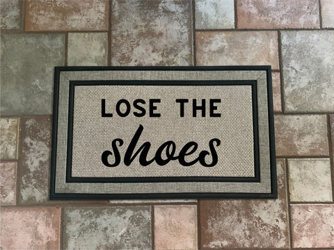 Lose The Shoes -  Door Mat. (3954542084190)
