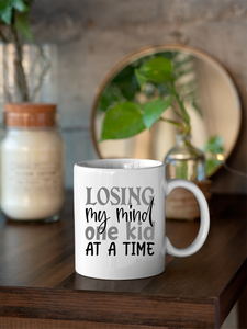 Losing My Mind One Kid At A Time 11oz & 15oz Mug.
