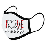 Love Yourself - Nurse Life Face Masks,  - iStitchDezigns
