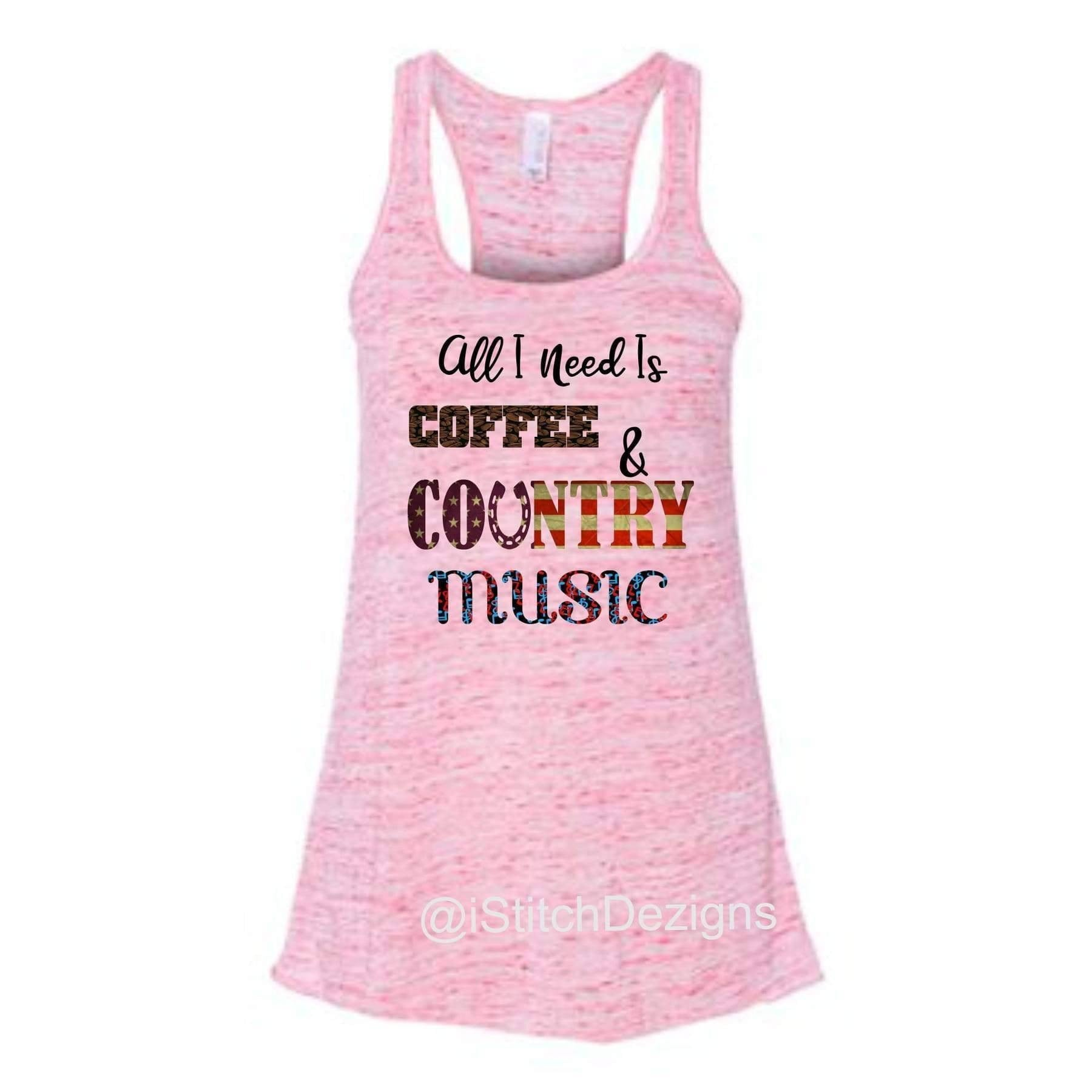 All I need is Coffee and Country Music Tank.