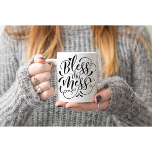 Bless This Hot Mess Mug.