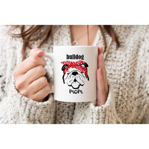 Bulldog Mom Coffee Mug.