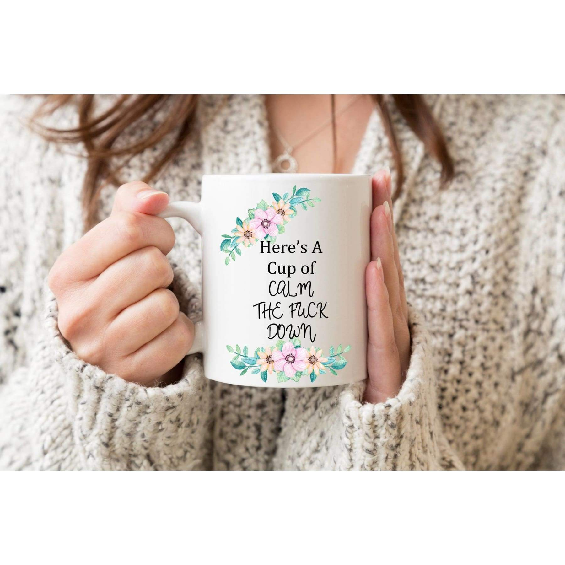 Rude Mugs - Calm The Fuck Down Coffee Mug.