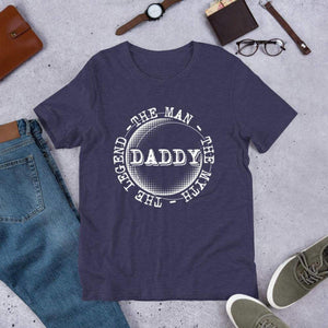 Daddy - The Man The Myth The Legend Tee. (3625087926366)