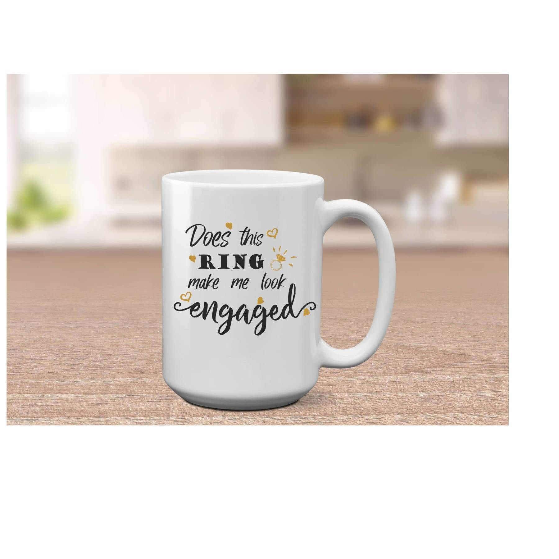 Does This Ring Make Me Look Engaged Coffee Mug.