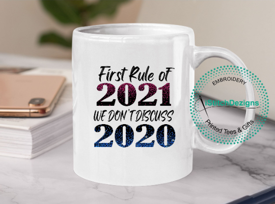 First Rule of 2021 we don't discuss 2020