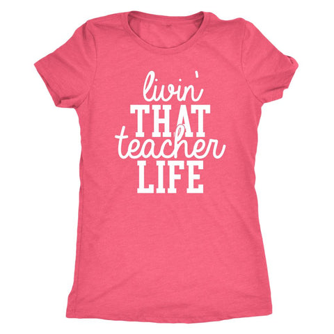 Image of Livin That Teach Life T-Shirt
