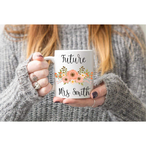 Future Mrs Mug, Bride To Be Mug.