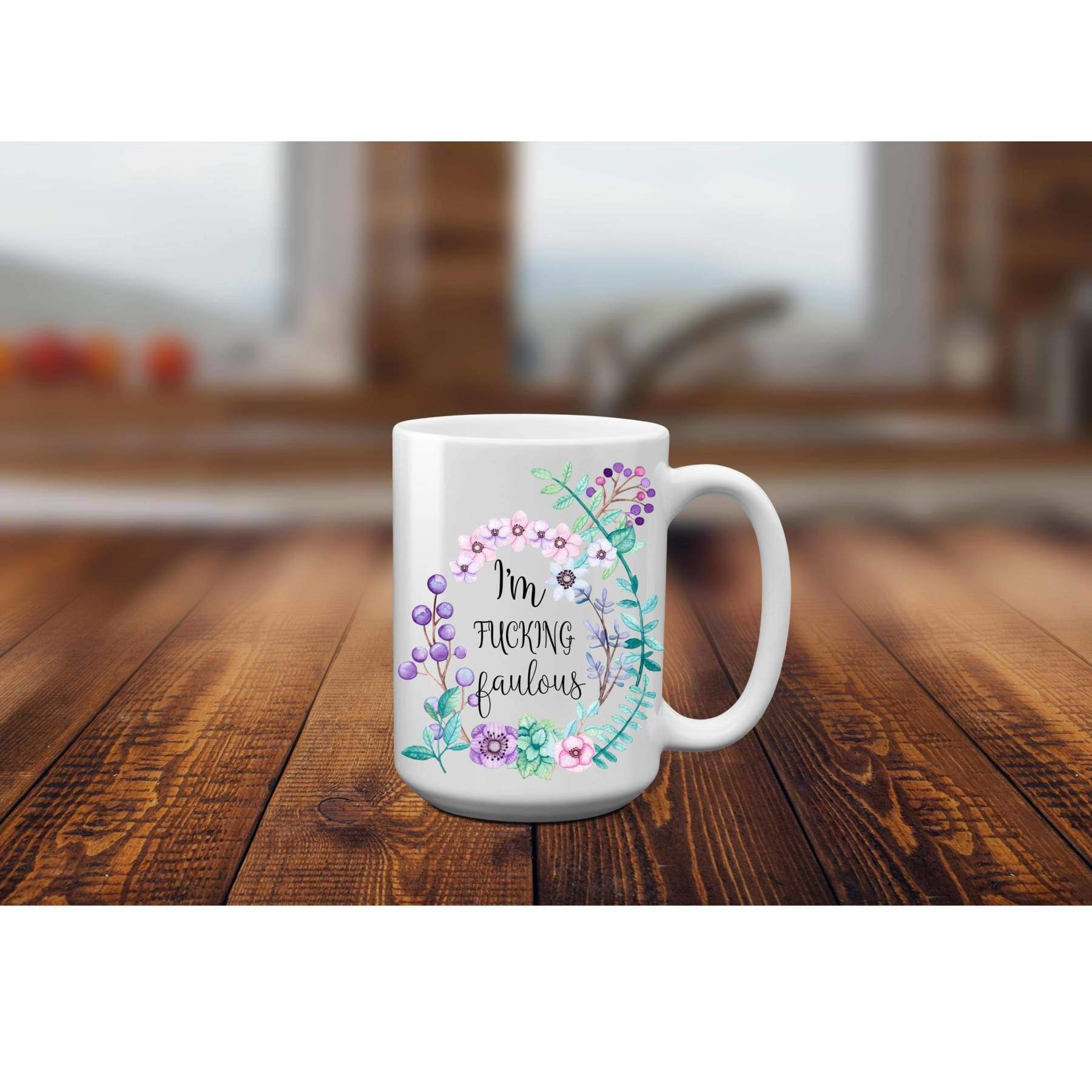 Rude Mugs - I'm Fucking Fabulous Cuss Coffee Cups..