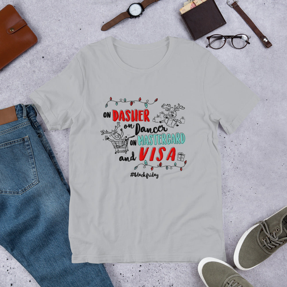 On Dasher On Dancer On Mastercard and Visa. Black Friday Shopping Tee.