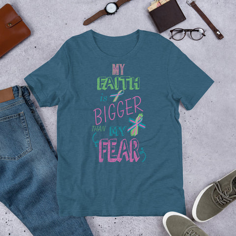 Image of My Faith is Bigger Than My Fear - Metastatic Cancer Tee. (3950429732958)