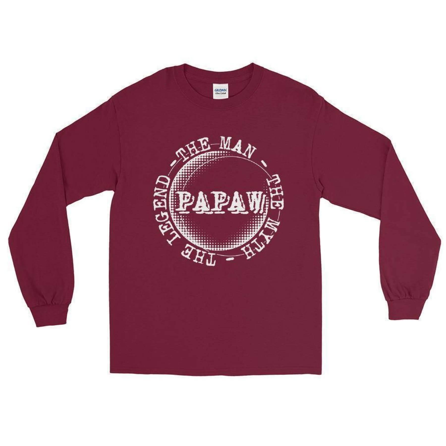 Papaw - The Man The Myth The Legend Long Sleeve T-Shirt.
