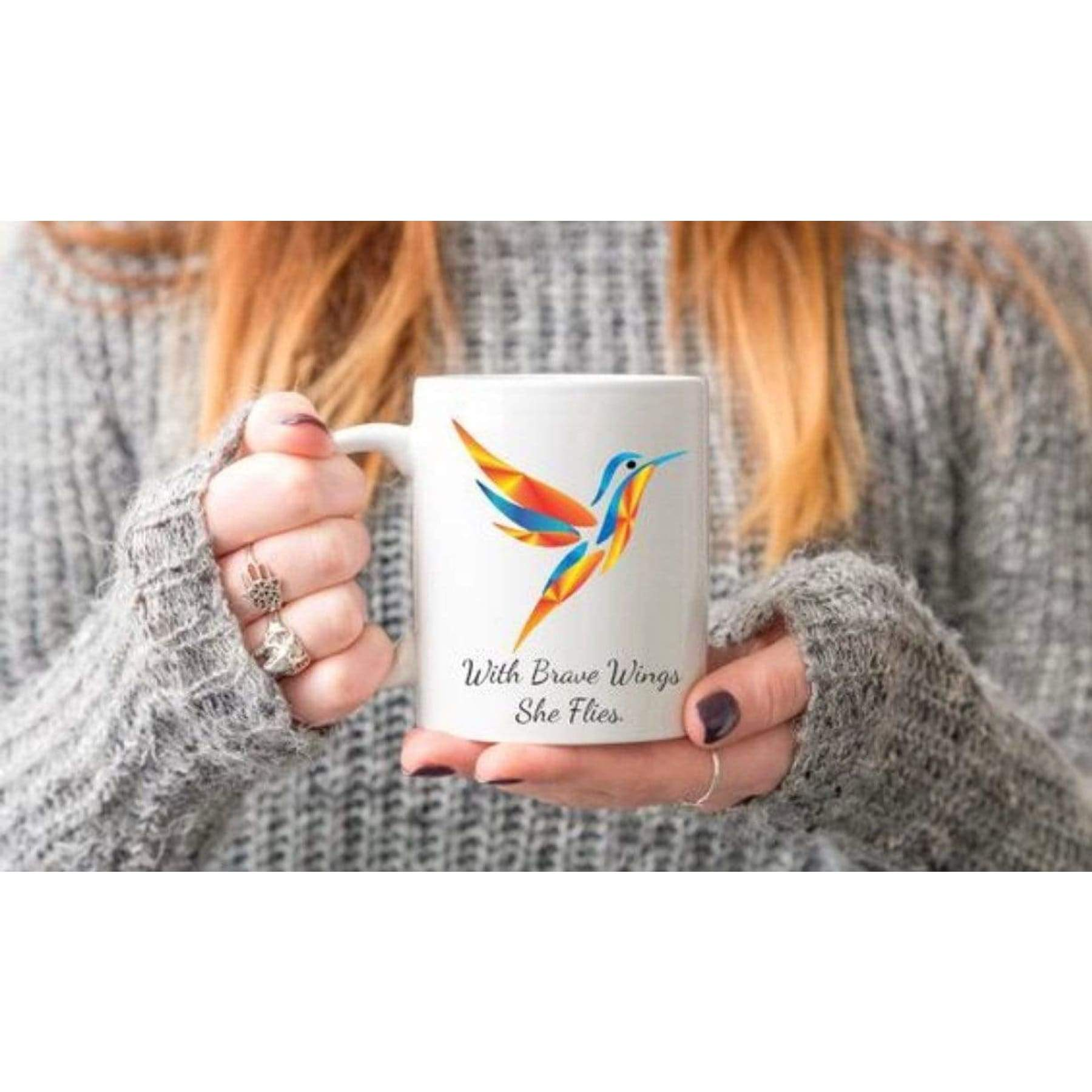 With Brave Wings Shes flies, Hummingbird Mugs.