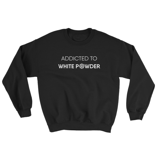 SWEATSHIRT - Addicted to white powder