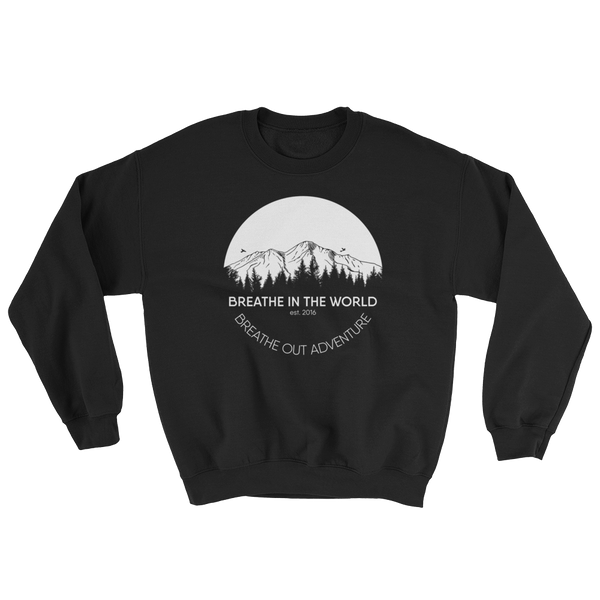 SWEATSHIRT - Breathe in the World, Breathe out adventure