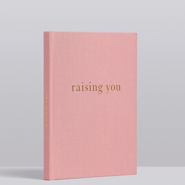 RAISING YOU. PINK LETTERS TO MY BABY.