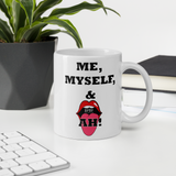 Me, Myself and AH! Coffee Mug