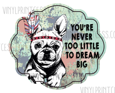 Dream Big Boho Design  - Pre-Cut Heat Transfer Decal