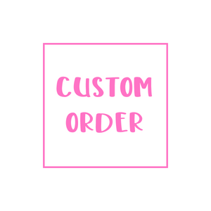 Custom Order Request