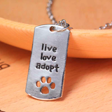 LIVE, LOVE, ADOPT NECKLACE